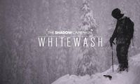 The Shadow Campaign - Whitewash