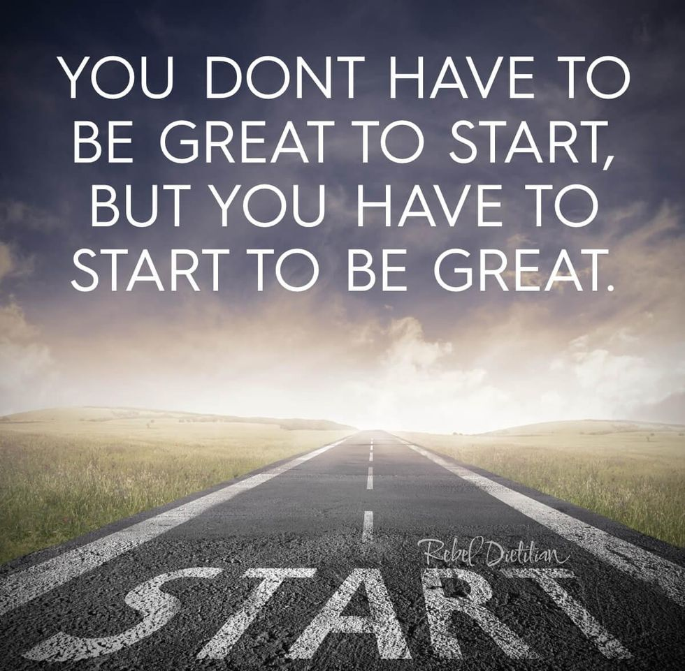 You-Dont-Have-to-Be-Great-to-Start-But-You-Have-to-Start-to-Be-Great.jpg