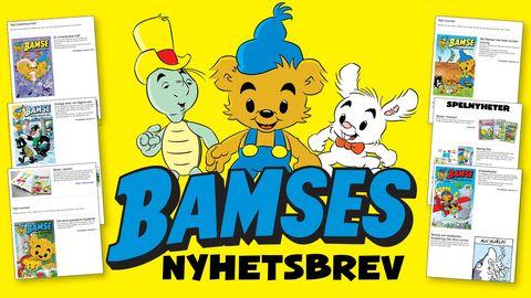 Anmäl dig till Bamses nyhetsbrev!