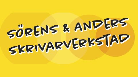 Välkommen till Sörens & Anders skrivarverkstad!
